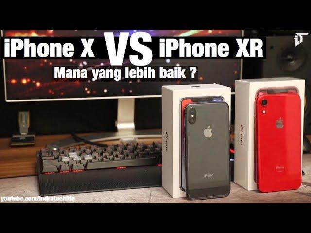 Iphone Xr Vs Iphone X Untuk 2019 Mana Yang Lebih Baik Review Indonesia By Itechlife Youtube