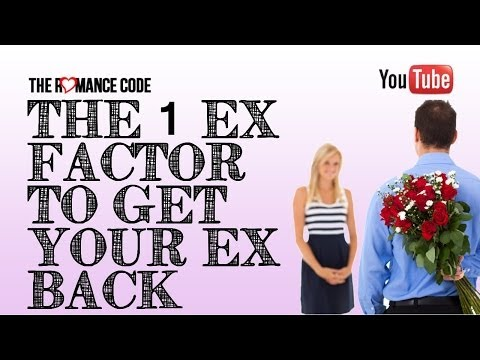 the 1 ex factor to get your ex back