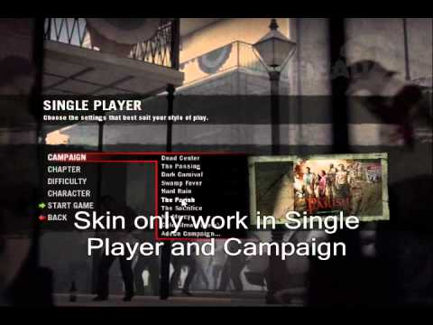 Left 4 Dead 2- How to have a Mod/Skin