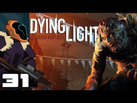 Let's Play Dying Light [Co-Op] - PC Gameplay Part 31 - I Can Count, I Swear!