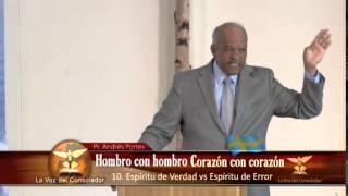 10/12 Espiritu De Verdad Versus Espiritu De Error - - Pastor Andres Portes -Suecia 2014