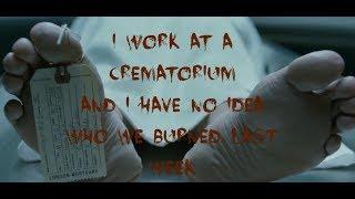 I Work At A Crematorium thumbnail