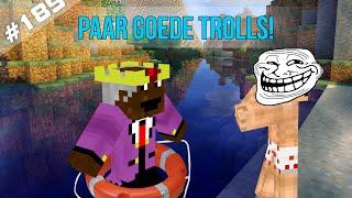 Minecraft Survival #189 - PAAR GOEDE TROLLS!