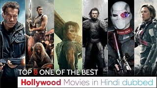 Top 8 Best Hollywood Movies in Hindi dubbed   with Download link