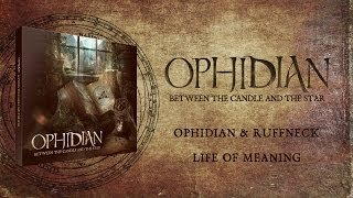 Ophidian & Ruffneck - Life of Meaning