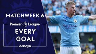 Every Premier League goal from Matchweek 6 | NBC Sports
