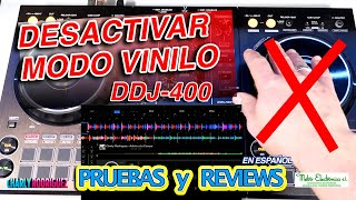 ACTIVAR / DESACTIVAR MODO VINILO (efecto scratch) DDJ 400