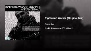 Tightmind Walker (Original Mix)