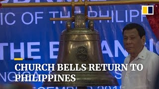 US-seized Balangiga church bells return to Philippines after 117 years