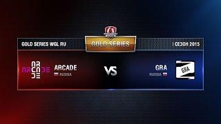 ARCADE vs GRA Week 3 Match 4 WGL RU Season I 2015-2016. Gold Series Group  Round