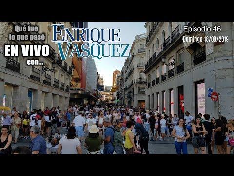 EN VIVO con Enrique Vásquez -  Episodio 46