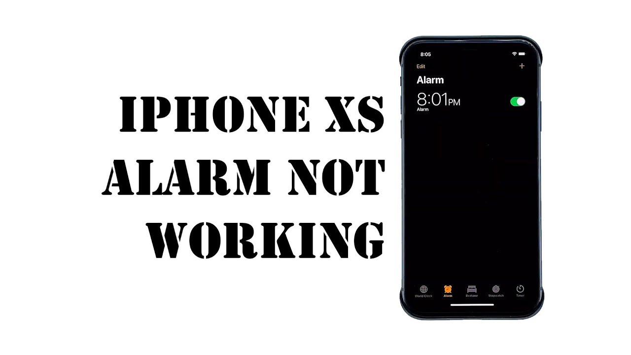 How to fix iPhone XS alarm not working after iOS 13.3