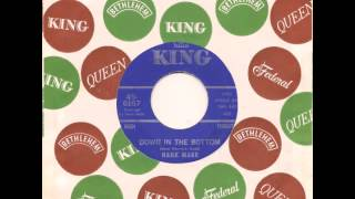 HANK MARR - Down In The Bottom - KING