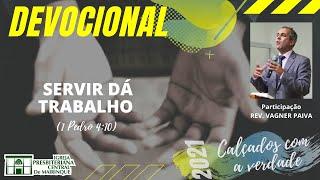 Devocional | SERVIR DÁ TRABALHO | 29/04/2021