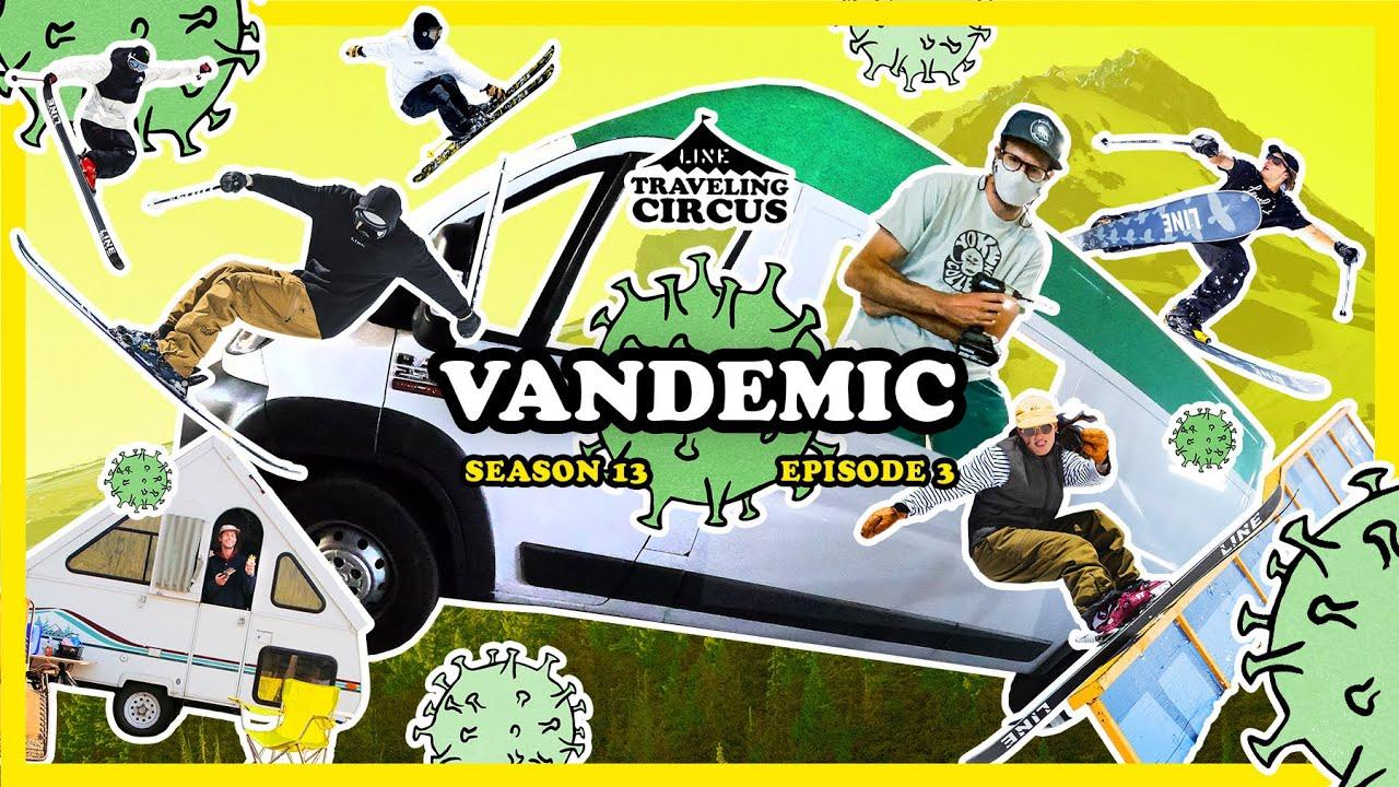 Traveling Circus 13.3 // Vandemic