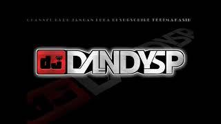 [63.85 MB] DJ DandySP - NONSTOP FUNKOT BILA BENAR SAYANG SPECIAL REQUEST [SM&A]