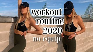 my workout routine 2020 (no equip)