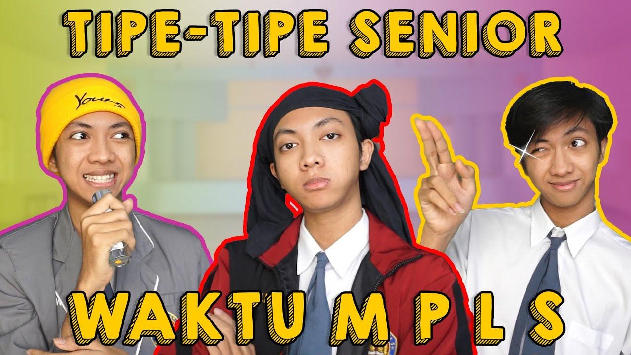 TIPE-TIPE SENIOR WAKTU KEGIATAN MPLS #mpls2021 #sptrakori