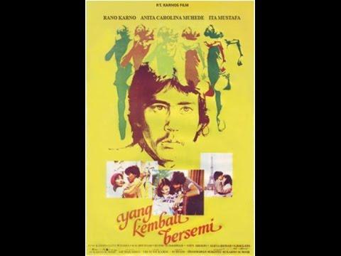 Yang Kembali Bersemi (1980) Rano Karno,Anita Carolina,Ita Mustafa