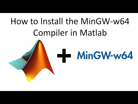How To Install The MinGW-w64 Compiler In Matlab