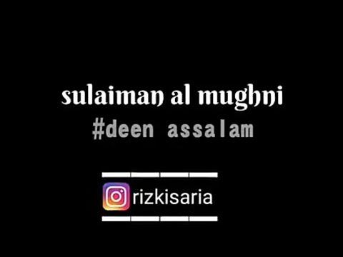 lirik deen assalam- sulaiman al mughni