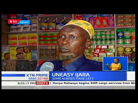 Uneasy Ijara: Fear of collapse of social service after the Al-shabaab attack on Saturday
