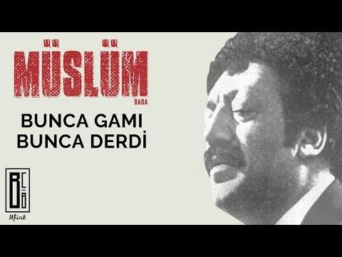 """Müslüm Gürses - Bunca Gamı Bunca Derdi (""""Müslüm Baba"""" Orijinal Film Müzikleri - Baba'nın Sesinden)"""