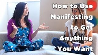 How To Use Manifesting To Get Anything You Want - Interview with Gabrielle Bernstein
