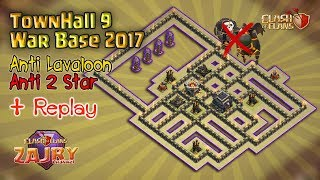 Anti Lavaloon [Anti 2 Star] | TH9 War Base 2017 + Replay | Clash of Clans