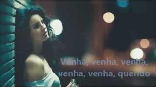 Lana Del Rey Cola Tradução BR Israel Bilro