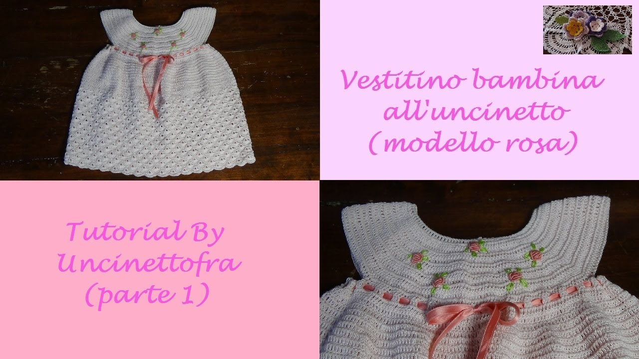 Favorito vestitino per bambina all'uncinetto tutorial (modello rosa) parte  HC12
