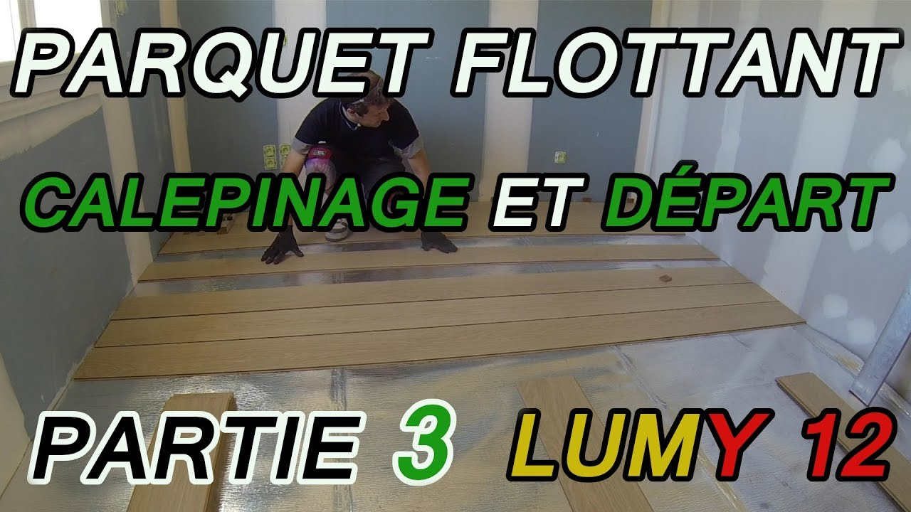 poser un parquet flottant sur une chape 3 lumy 12 youtube. Black Bedroom Furniture Sets. Home Design Ideas