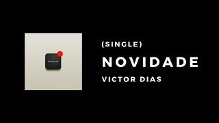 Baixar Novidade - Victor Dias