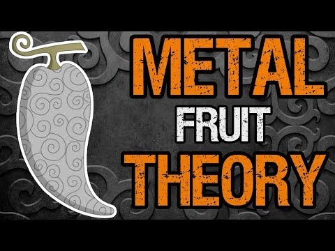 Could A Metal Logia Fruit Exist? - One Piece Theory
