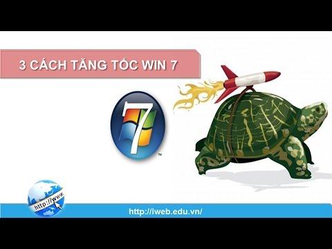 Học sửa laptop | Làm sao để tăng tốc Win 7