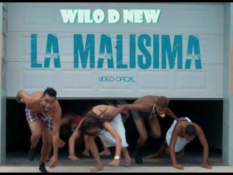 Wilo D' New - La Malísima (Video Oficial)