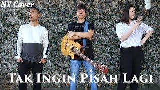 Gambar cover Tak Ingin Pisah Lagi - Marion Jola, Rizky Febian | by Nadia & Yoseph (NY Cover)