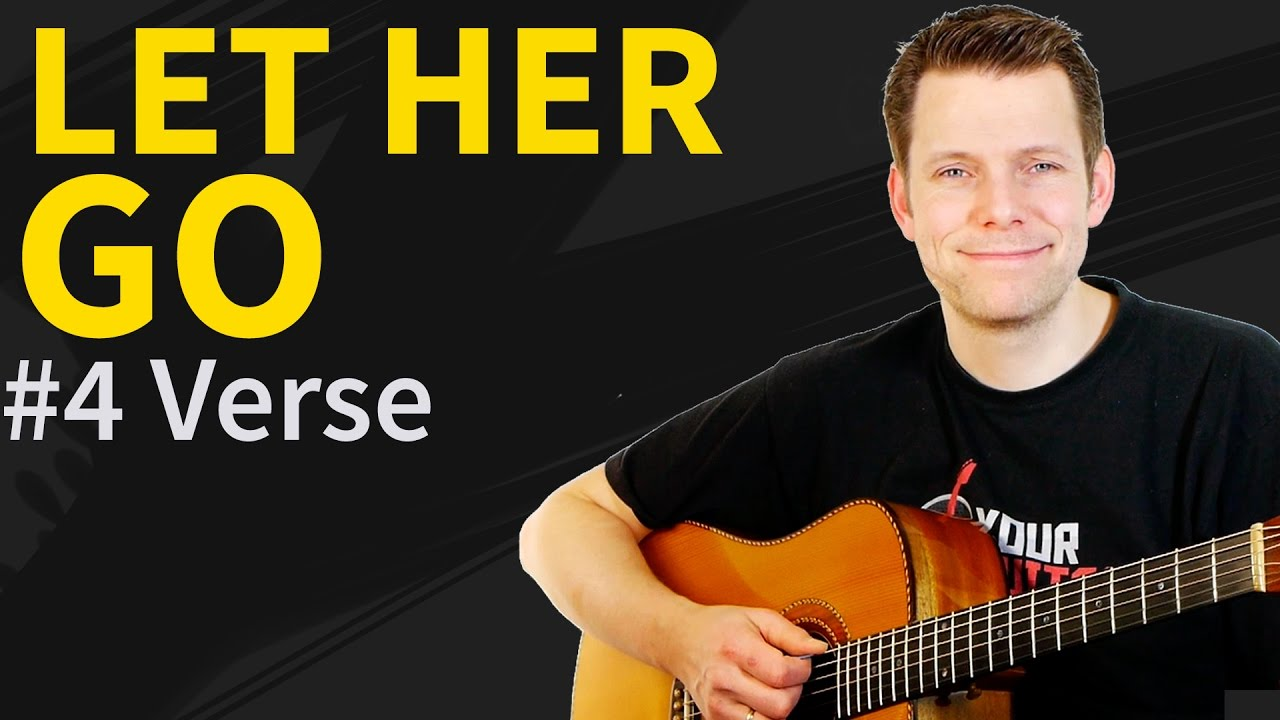 How To Play Let Her Go On Guitar Lesson #4 Verse - YouTube
