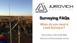When is a Land Surveyor Needed? Land Surveyors Perth WA