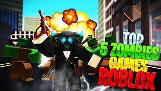 🔫THE 5 BEST ZOMBIEGames🧟 IN (ROBLOX) que je recommande