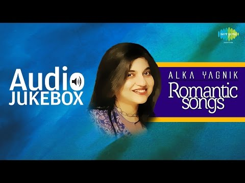 Alka Yagnik Romantic Songs  Classic Collection  Audio Jukebox
