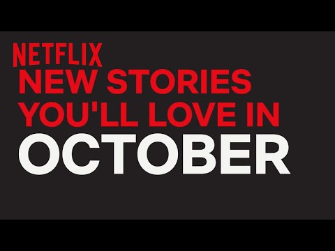 New to Netflix US  October  Netflix