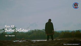 Reza RE - Bukan Untukmu (Official Music Video)