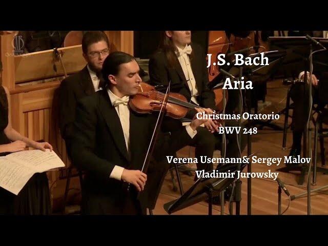 J.S. Bach Aria, Christmas Oratorio BWV 248,Verena Usemann& Sergey Malov 2020, Vladimir Jurowsky