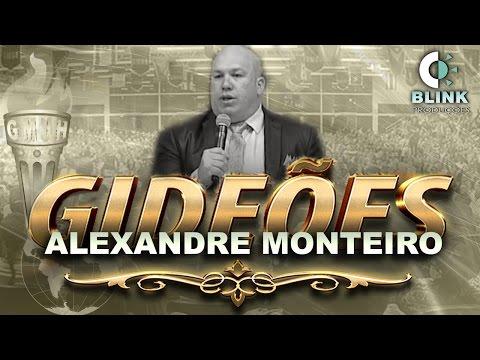 Pr Alexandre Monteiro I Gideões