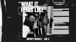 Nipsey Hussle ft. Jay-Z - What It Feels Like [From Judas And the Black Messiah: The Inspired Album]