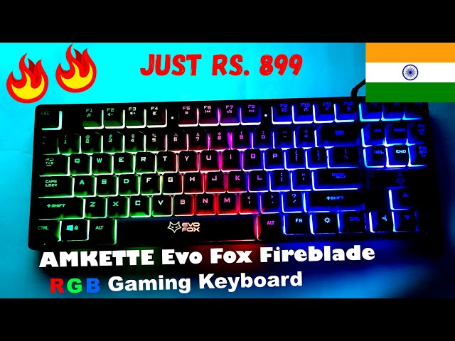 AMKETTE Evo Fox Fireblade Gaming Wired Keyboard II Best gaming RGB keyboard under 1000 rs II India