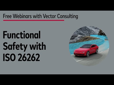 Functional Safety With ISO 26262 - Principles And Practice