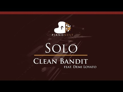 Clean Bandit - Solo (feat. Demi Lovato) - HIGHER Key (Piano Karaoke / Sing Along)