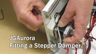 JGAurora Printer Y Axis Stepper Damper Installation.